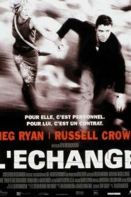 L'Échange streaming vf