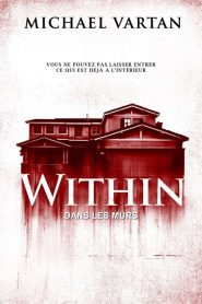 Within (Dans les murs) streaming vf