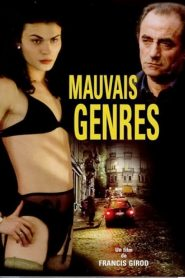 Mauvais genres streaming vf