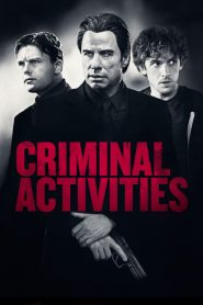 Criminal Activities papystreaming