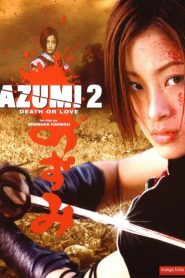 Azumi 2 streaming vf