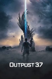 Outpost 37 streaming vf