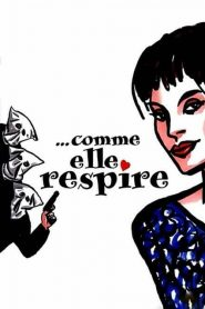 Comme elle respire streaming vf