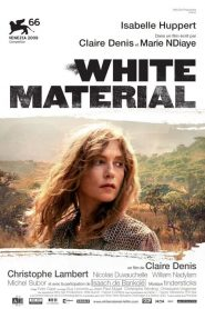 White Material streaming vf