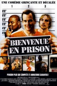 Bienvenue En Prison streaming vf