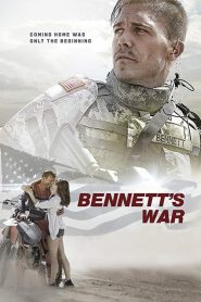 Bennett's War streaming vf