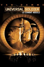 Universal Soldier : Le Combat absolu streaming vf