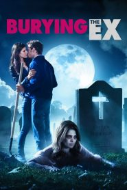 Burying the Ex streaming vf