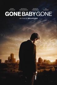 Gone Baby Gone streaming vf