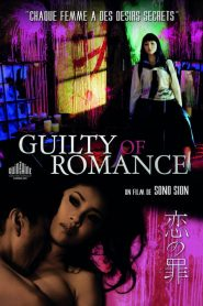 Guilty of Romance streaming vf