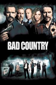 Bad Country streaming vf