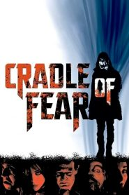 Cradle of Fear streaming vf
