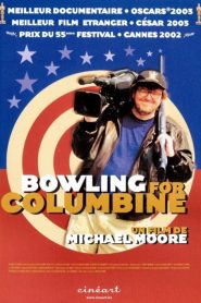 Bowling for Columbine streaming vf