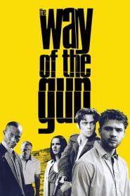 Way of the Gun streaming vf