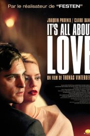It's All About Love streaming vf