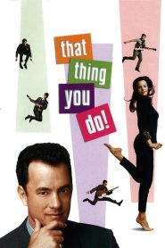 That Thing You Do! streaming vf