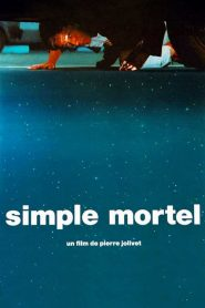 Simple Mortel streaming vf
