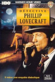 Détective Philippe Lovecraft streaming vf