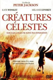 Créatures célestes streaming vf