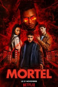 Mortel streaming vf