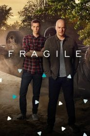 Fragile streaming vf