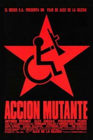 Action mutante streaming vf