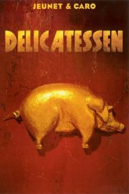 Delicatessen streaming vf