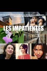 Les impatientes streaming vf