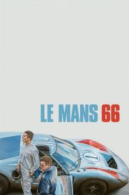Le Mans 66 streaming vf