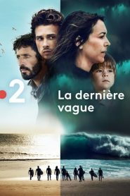 La Dernière Vague streaming vf