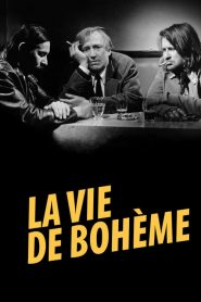 La Vie de Bohème streaming vf