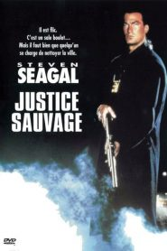 Justice sauvage streaming vf