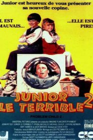 Junior le terrible 2 streaming vf