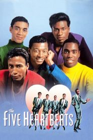 The Five Heartbeats streaming vf