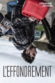 L'Effondrement streaming vf