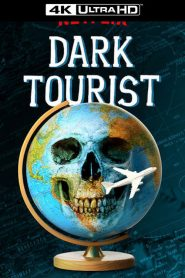 Dark Tourist streaming vf