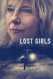 Lost Girls streaming vf