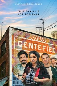 Gentefied streaming vf