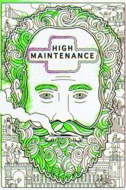 High Maintenance streaming vf