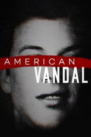 American Vandal streaming vf