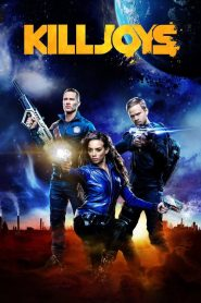 Killjoys streaming vf