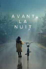 Avant la nuit streaming vf