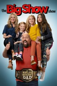 The Big Show Show streaming vf