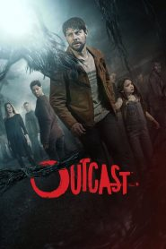 Outcast streaming vf