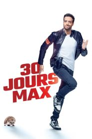 30 jours max streaming vf