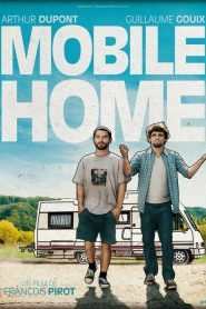Mobile Home streaming vf